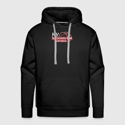 My Brain Is Cuckoo For Neuroscience Shirt - Men's Premium Hoodie
