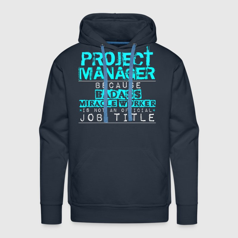 Badass Project Manager - Men's Premium Hoodie