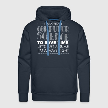 I'm always right - Men's Premium Hoodie