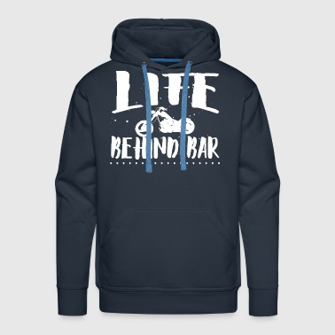 Life behind bar/motorcycl - Men's Premium Hoodie