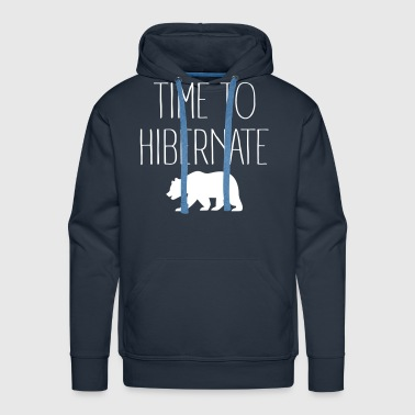 Time To Hibernate - Men's Premium Hoodie