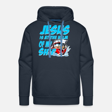 Jesus is at the Helm of my Ship - Men's Premium Hoodie