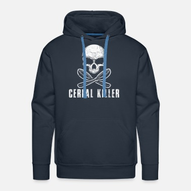 Sister Cereal Killer Funny Food Eating Skull Bones Gift - Men's Premium Hoodie