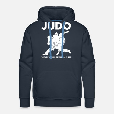 Martial Artist Judo Touch Me the First Lesson's Free Martial Arts - Men's Premium Hoodie