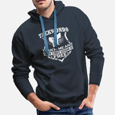 Kendo Taekwondo Touch Me Martial Arts Fighter Gift - Men's Premium Hoodie