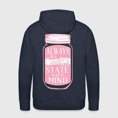 Always in a country state of mind - Country Closet - Men's Premium Hoodie