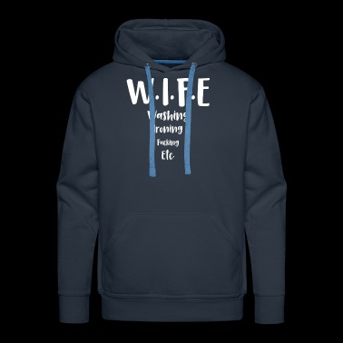 wife funny shirts gifts - Men's Premium Hoodie
