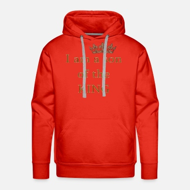 Religious Son of the King Christian Saying Religious Quote - Men's Premium Hoodie