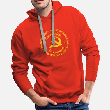 Communism Communism is Freedom - Men's Premium Hoodie