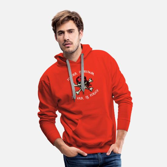 Pirate Hoodies & Sweatshirts - To arr is pirate - Men's Premium Hoodie red