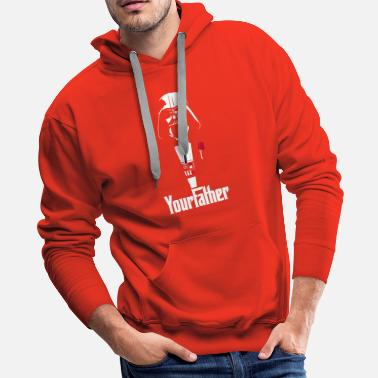 Your Father Star Wars - Men's Premium Hoodie