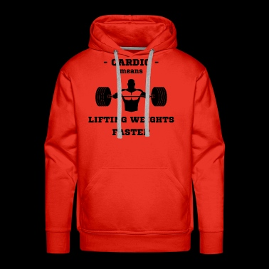 Cardio Liftiting Weights Faster Bench Press Sport - Men's Premium Hoodie