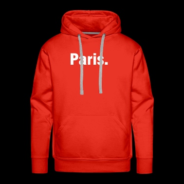 Paris france europe shirt gift idea - Men's Premium Hoodie