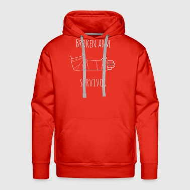 broken arm survivor - Men's Premium Hoodie