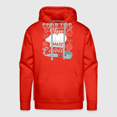 Cooking Is Love Made Edible T Shirt - Men's Premium Hoodie
