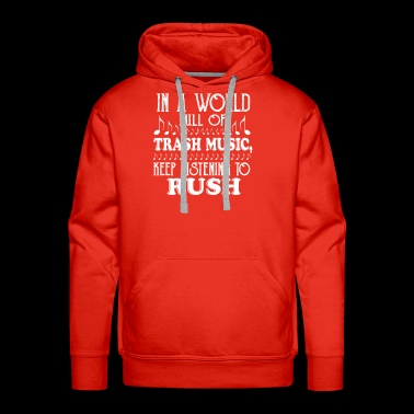 IN A WORLD FULL OF TRASH MUSIC - Men's Premium Hoodie