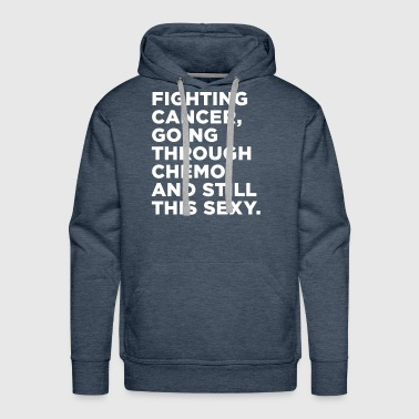 Cancer Fighter Quote - Men's Premium Hoodie
