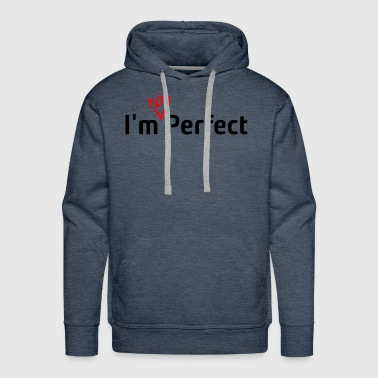 I'm Not Perfect - Men's Premium Hoodie