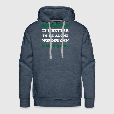 Design words sometimes - Men's Premium Hoodie