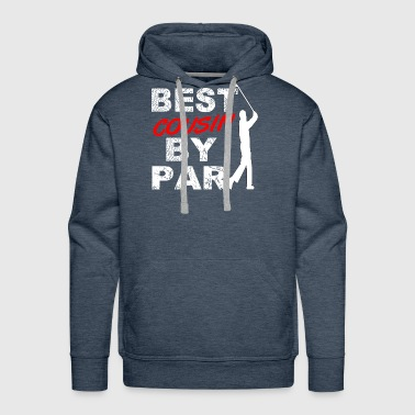 Best Cousin By Par Funny Golf Gift For Golf Loving Cousin Golfers - Men's Premium Hoodie