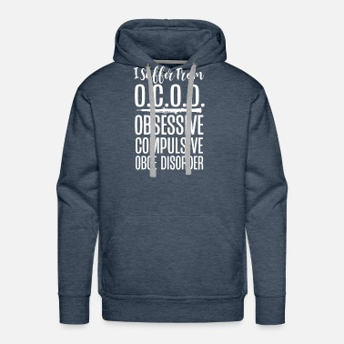 Group I Suffer From Obsessive Compulsive Oboe Disorder 2 - Men's Premium Hoodie