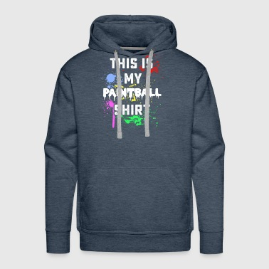 This is my paintball shirt - Men's Premium Hoodie