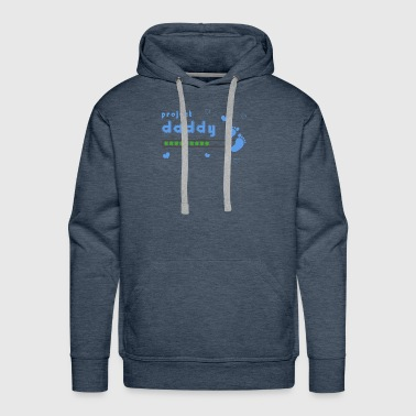 project daddy pregnant family announcement gift - Men's Premium Hoodie