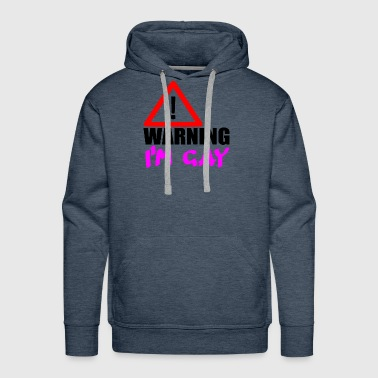 warning i m gay - Men's Premium Hoodie