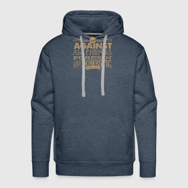 Foreign Against All Enemies foreign - Men's Premium Hoodie