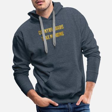 Home Country Country Roads Take Me Home - Men's Premium Hoodie
