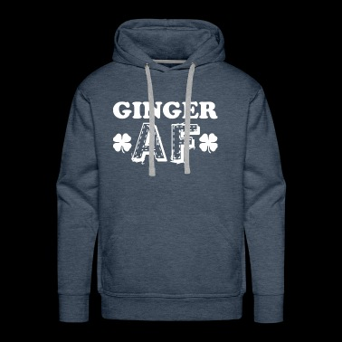 Ginger Af Saint Patricks Day - Men's Premium Hoodie