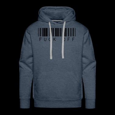 funny Bar code Text Fuck Off quote saying - Men's Premium Hoodie