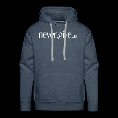 motivational shirt - Men's Premium Hoodie