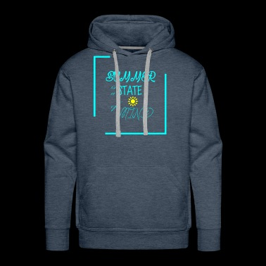 First day of summer is a state of mind - Men's Premium Hoodie
