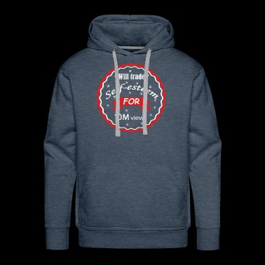 Trade self-esteem for 10 M views - Men's Premium Hoodie