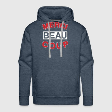 Merci Beaucoup Thank You Very Much French Language - Men's Premium Hoodie