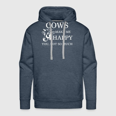 Cows Make Me Happy You Not So Much Transparent Art - Men's Premium Hoodie