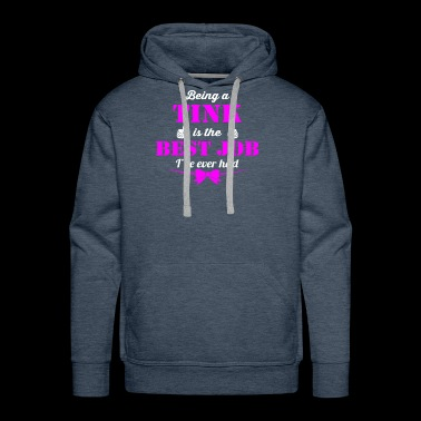 Being Tink is best job ever - Men's Premium Hoodie