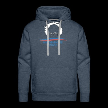 Bernie Sanders Head Hindsight Is 2020 - Men's Premium Hoodie