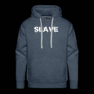 Slave Submission BDSM Domination Humiliation gift - Men's Premium Hoodie