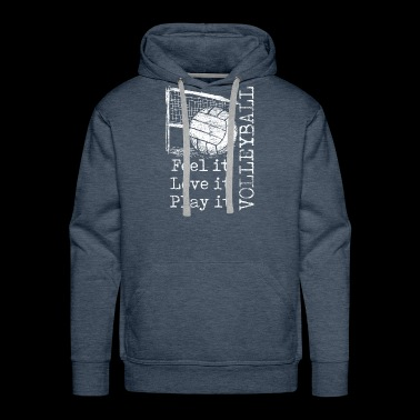 feel it love it play it volleyball - Men's Premium Hoodie