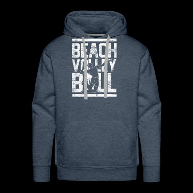 Beach Volleyball gift team sport love play - Men's Premium Hoodie