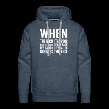 The Rich & The Poor, inequality of society - Men's Premium Hoodie