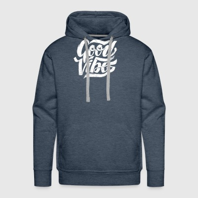Good Vibes - Feel Good T-Shirt Design - Men's Premium Hoodie