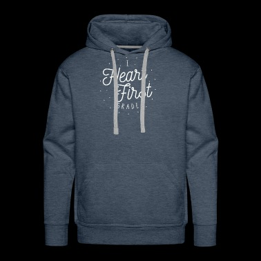 I Heart First Grade | Teacher Design - Men's Premium Hoodie