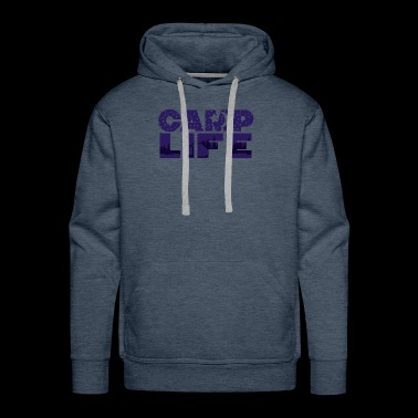 Camp Life Tent Great Outdoors - Men's Premium Hoodie