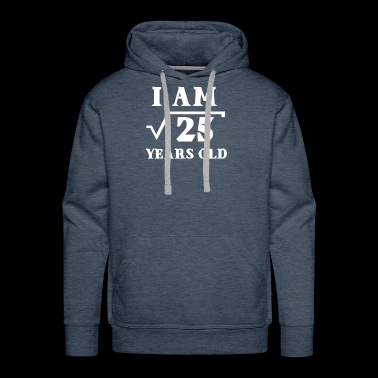 I Am Root 25 5 Years Old Funny Tee Shirts Gifts - Men's Premium Hoodie