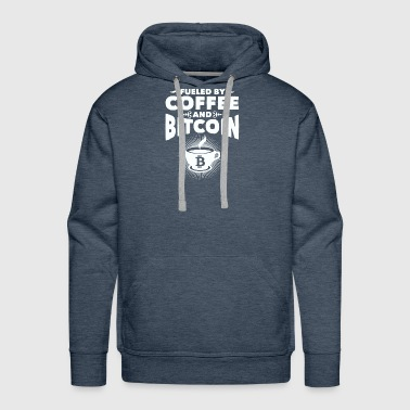 CRYPTO BLOCKCHAIN: FUELED BY COFFEE AND BITCOIN - Men's Premium Hoodie