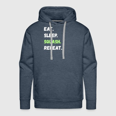 Eat. Sleep. Squash. Repeat. Lifestyle Gifts - Men's Premium Hoodie