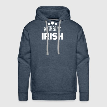 AUTHENTIC IRISH Funny T shirt - Men's Premium Hoodie